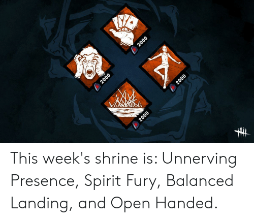 2000 2000 2000 2000 This Week S Shrine Is Unnerving Presence Spirit Fury Balanced Landing And Open Handed Spirit Meme On Awwmemes Com
