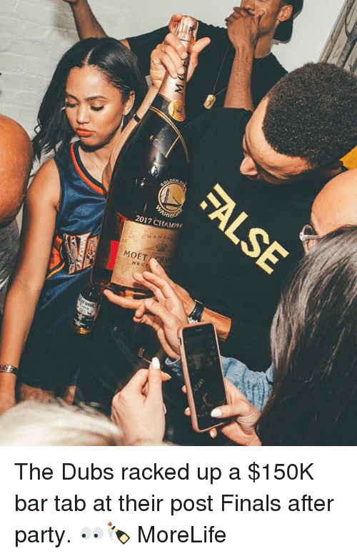 nec: 201 7 CHAM  MOE  NEC  c The Dubs racked up a $150K bar tab at their post Finals after party. 👀🍾 MoreLife
