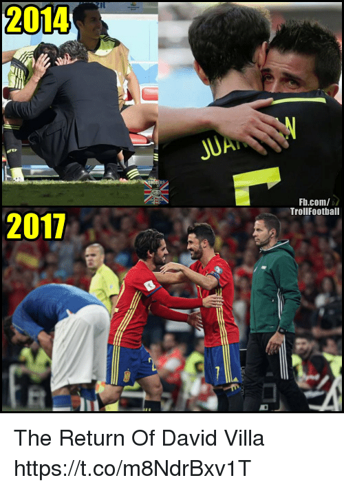 eps: 2014  EP  SOCCER?  Fb.com/  TrollFootball  2017 The Return Of David Villa https://t.co/m8NdrBxv1T