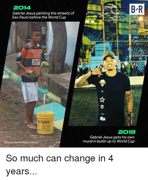 Jesus, Streets, and World Cup: 2014  Gabriel Jesus painting the streets of  Sao Paulo before the World Cup  2018  Gabriel Jesus gets his own  mural in build-up to World Cup  Photos via IG/dejesusoficial So much can change in 4 years...