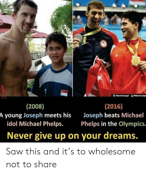 Olympics: (2016)  (2008)  A young Joseph meets his  idol Michael Phelps.  Joseph beats Michael  Phelps in the Olympics.  Never give up on your dreams. Saw this and it's to wholesome not to share