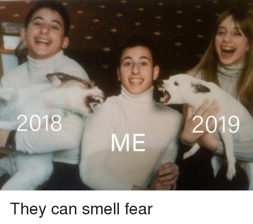Smell, Fear, and Can: 2018  2019  ME They can smell fear