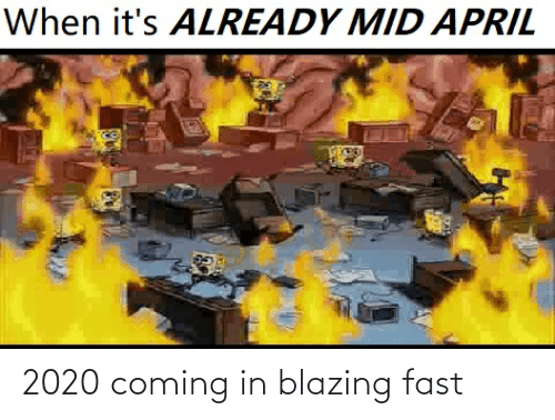 Coming In: 2020 coming in blazing fast
