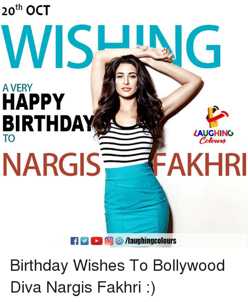Bollywood: 20th OCT  WISUING  A VERY  HAPPY  BIRTHDAY  LAUGHING  TO  NARGIS  FAKHR  ER 2 (  回參/laughingcolours Birthday Wishes To Bollywood Diva Nargis Fakhri :)