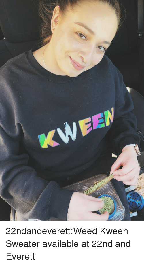 Boutique: 22ndandeverett:Weed Kween Sweater available at 22nd and Everett