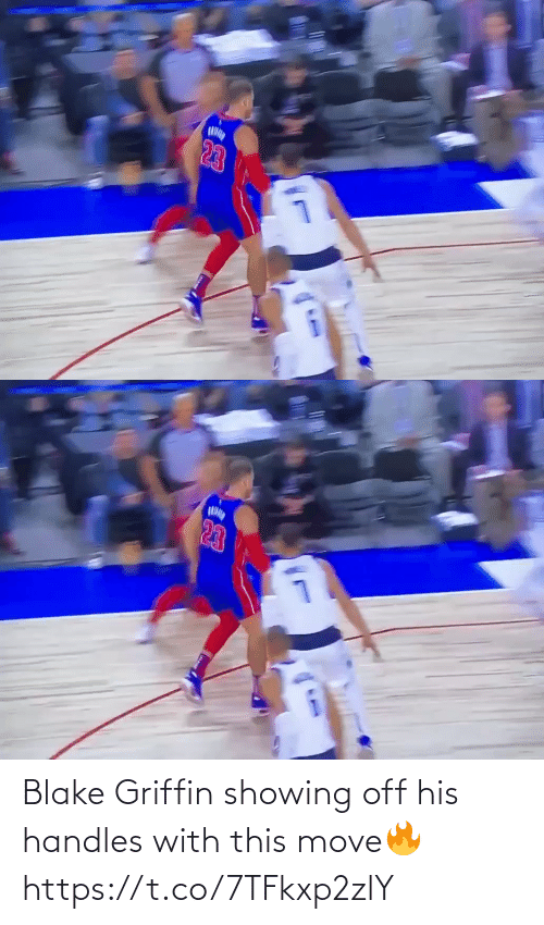 Blake Griffin, Memes, and 🤖: 23   23 Blake Griffin showing off his handles with this move🔥 https://t.co/7TFkxp2zlY
