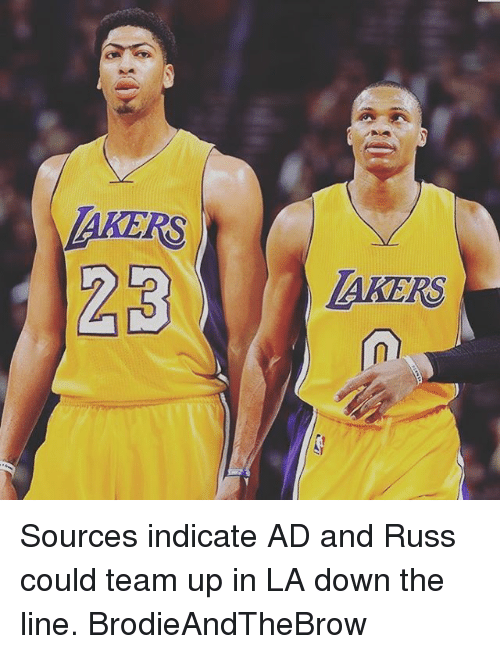indicative: 23  AKERS Sources indicate AD and Russ could team up in LA down the line. BrodieAndTheBrow