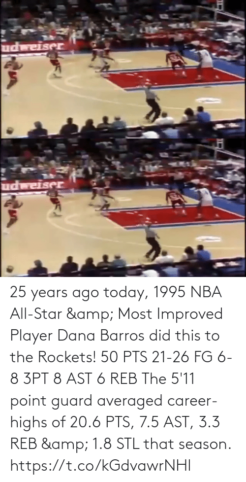 nba all star: 25 years ago today, 1995 NBA All-Star & Most Improved Player Dana Barros did this to the Rockets!   50 PTS 21-26 FG 6-8 3PT 8 AST 6 REB  The 5'11 point guard averaged career-highs of 20.6 PTS, 7.5 AST, 3.3 REB & 1.8 STL that season.   https://t.co/kGdvawrNHl