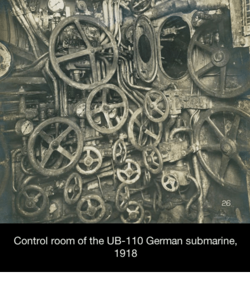 germane: 26  Control room of the UB-110 German submarine,  1918