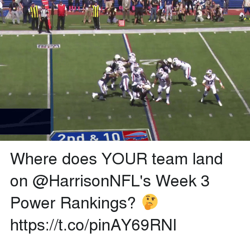 Memes, Power, and 🤖: 2nd 10 Where does YOUR team land on @HarrisonNFL's Week 3 Power Rankings? 🤔 https://t.co/pinAY69RNI