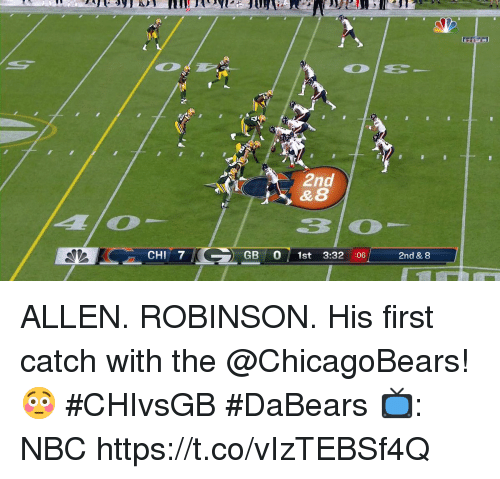 Memes, 🤖, and Nbc: 2nd  CHI 7  GB O 1st 3:32 :06  2nd & 8 ALLEN. ROBINSON.  His first catch with the @ChicagoBears! 😳 #CHIvsGB #DaBears  📺: NBC https://t.co/vIzTEBSf4Q