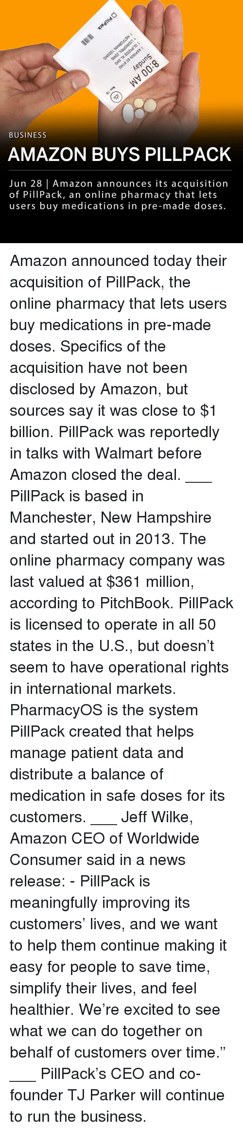 """All 50 States: 3  BUSINESS  AMAZON BUYS PILLPACK  Jun 28 