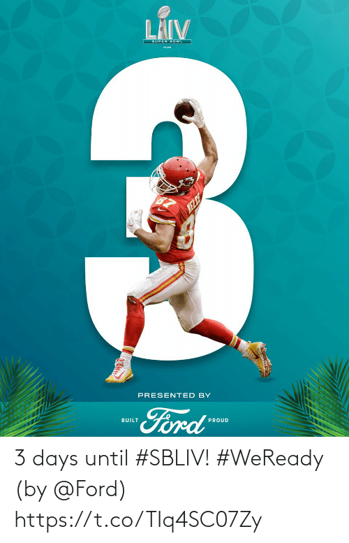 Ford: 3 days until #SBLIV! #WeReady  (by @Ford) https://t.co/TIq4SC07Zy