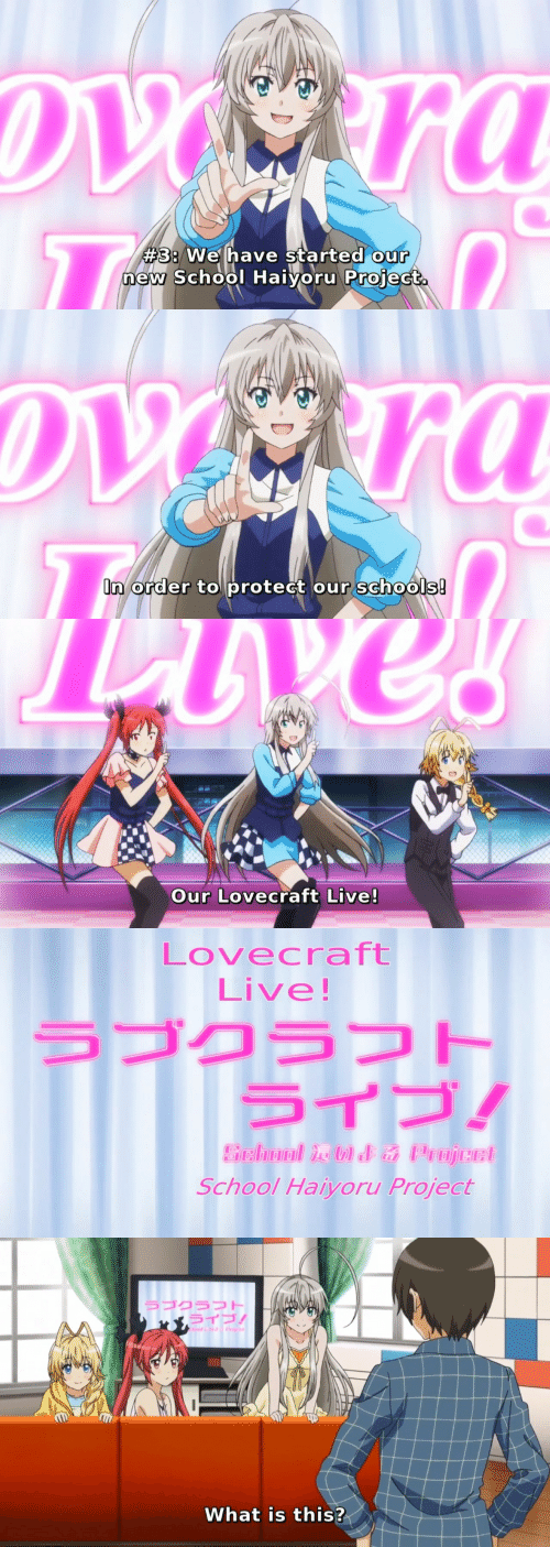 lovecraft:  #3: Wehave started our  new School Haivoru Proiect.  0   n order to protect our schoo   Our Lovecraft Live!   Lovecraft  Live  ラブクラフト  ライブ!  School Haiyoru Project   ラブクラフト  ライブ!  What is this?