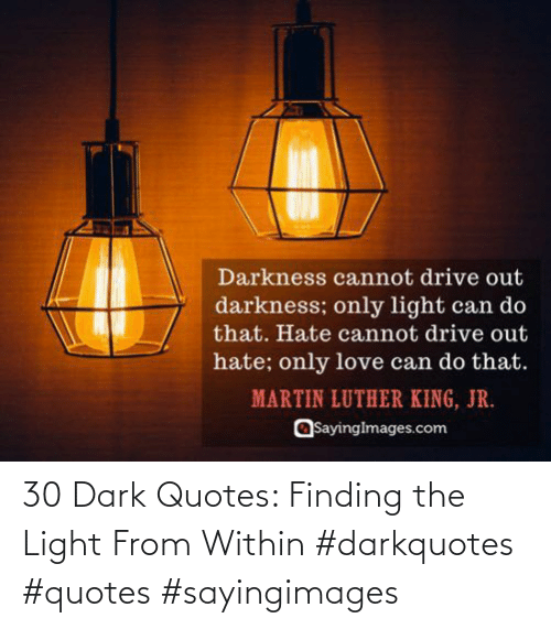 Within: 30 Dark Quotes: Finding the Light From Within #darkquotes #quotes #sayingimages