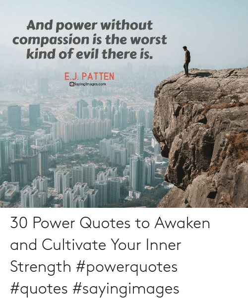 Awaken: 30 Power Quotes to Awaken and Cultivate Your Inner Strength #powerquotes #quotes #sayingimages