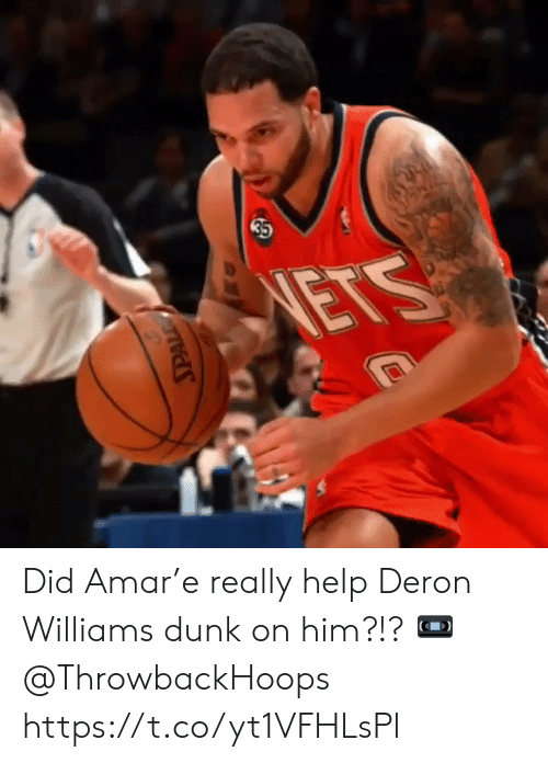 Nets: 35  NETS Did Amar'e really help Deron Williams dunk on him?!?   📼 @ThrowbackHoops https://t.co/yt1VFHLsPl