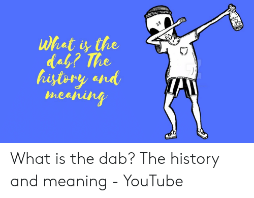 38 What Is the Dab? The History and Meaping Wwwi What Is the Dab
