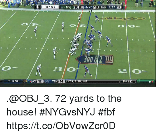 Inting: 3RD&2NYJ 10  NYG 10 2ND 2:27 17  Tn  2ND 1:52  15  1ST &10  12T  TEN 14YDS, 2 TD, INT .@OBJ_3. 72 yards to the house!  #NYGvsNYJ #fbf https://t.co/ObVowZcr0D