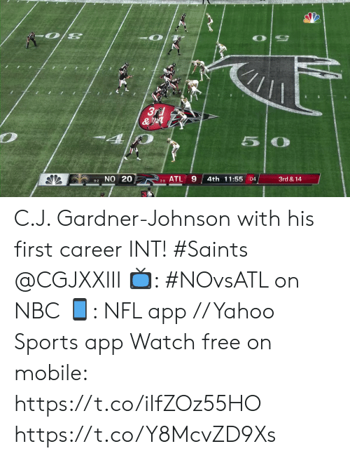 Johnson: 3rd  &  4  5  9-2 NO 20  ATL  4th 11:55 :04  3rd & 14  3-8 C.J. Gardner-Johnson with his first career INT! #Saints @CGJXXIII  📺: #NOvsATL on NBC 📱: NFL app // Yahoo Sports app Watch free on mobile: https://t.co/iIfZOz55HO https://t.co/Y8McvZD9Xs