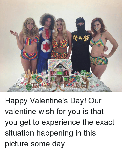 Dank, 🤖, and  Happy Valentine Day: 4だ Happy Valentine's Day! Our valentine wish for you is that you get to experience the exact situation happening in this picture some day.