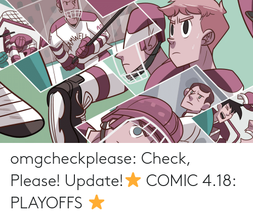 check: 45 omgcheckplease:  Check, Please! Update!⭐ COMIC 4.18: PLAYOFFS⭐