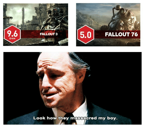 5 0: 5.0 FALLOUT 76  FALLOUT 3  IGN  Look how they massacred my boy.