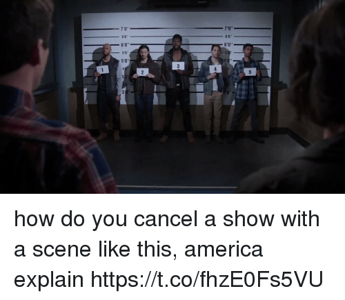 America, Girl Memes, and How: 5  060  766 s 5'  0  4  3  2  06060  41  3  1 how do you cancel a show with a scene like this, america explain https://t.co/fhzE0Fs5VU