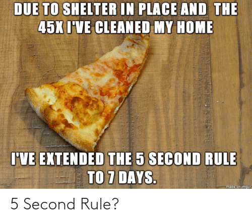 Rule: 5 Second Rule?