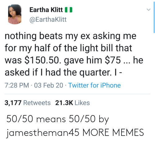 50-50: 50/50 means 50/50 by jamestheman45 MORE MEMES