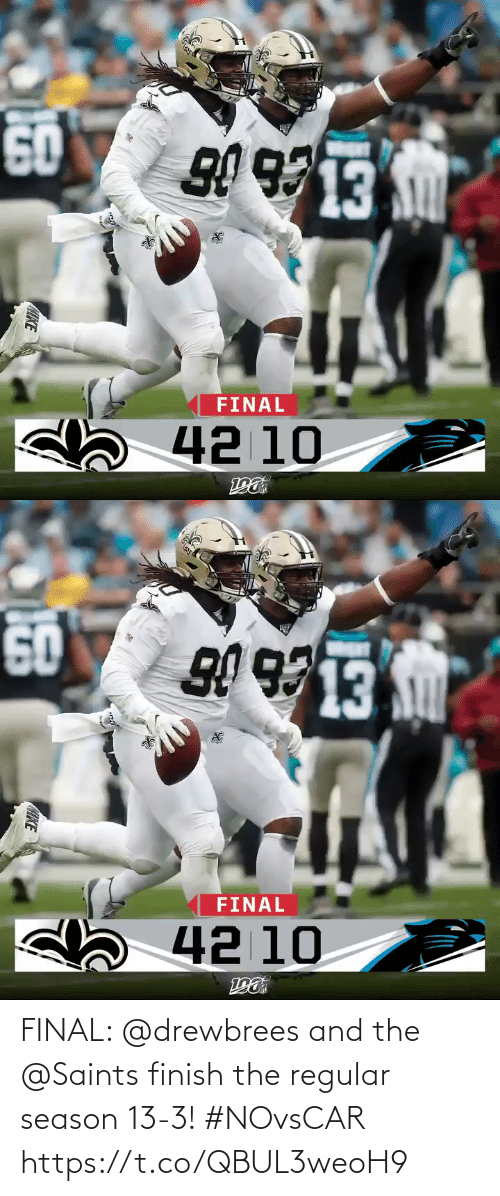 New Orleans Saints: 50  FINAL  sa 42 10  GIKE   50  FINAL  42 10  CHKE FINAL: @drewbrees and the @Saints finish the regular season 13-3! #NOvsCAR https://t.co/QBUL3weoH9