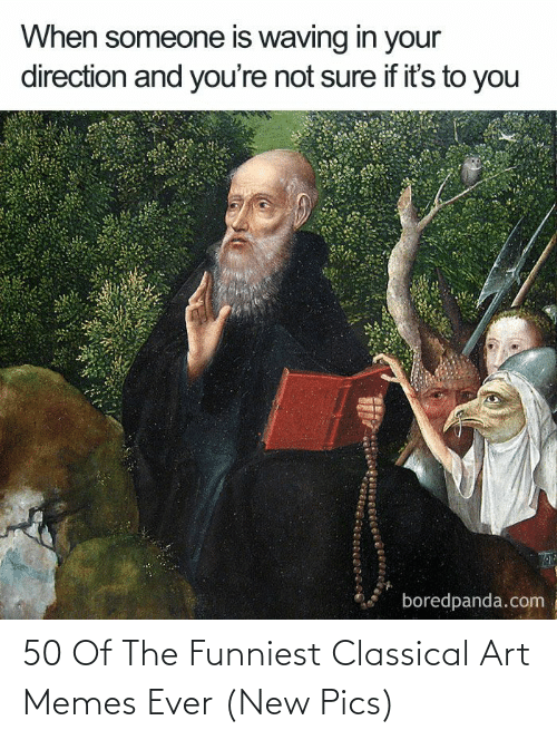 funniest: 50 Of The Funniest Classical Art Memes Ever (New Pics)