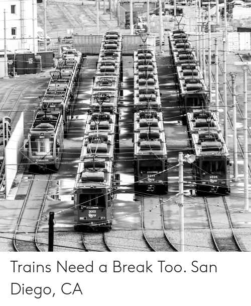 Break, San Diego, and San: 5003  ger  202  2003 Trains Need a Break Too. San Diego, CA