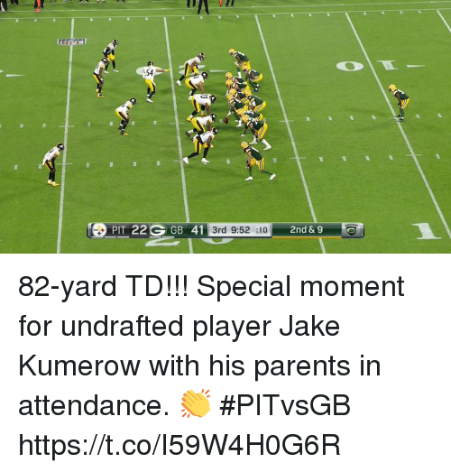 Memes, Parents, and 🤖: 54  PIT 22 GB 41  9:52 :10 2nd &9 82-yard TD!!!  Special moment for undrafted player Jake Kumerow with his parents in attendance. 👏  #PITvsGB https://t.co/I59W4H0G6R