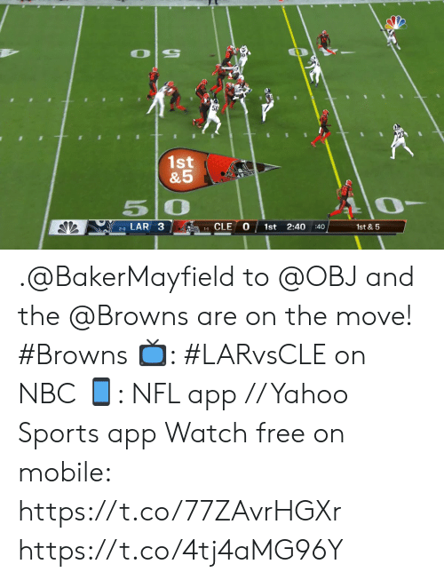 Memes, Nfl, and Sports: 56  1st  &5  50  1st &5  LAR 3  2:40  1st  1-1 CLE  :40  2-0 .@BakerMayfield to @OBJ and the @Browns are on the move! #Browns  ?: #LARvsCLE on NBC ?: NFL app // Yahoo Sports app Watch free on mobile: https://t.co/77ZAvrHGXr https://t.co/4tj4aMG96Y