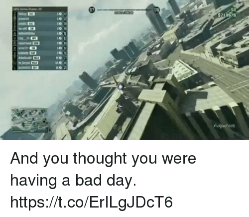 Bad, Bad Day, and Video Games: 5713575S And you thought you were having a bad day. https://t.co/ErILgJDcT6