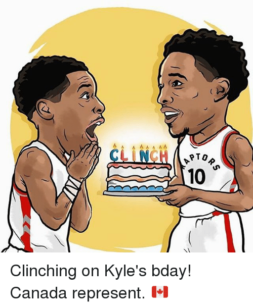 À   À  : 6 A A  PTO  10 Clinching on Kyle's bday! Canada represent. 🇨🇦
