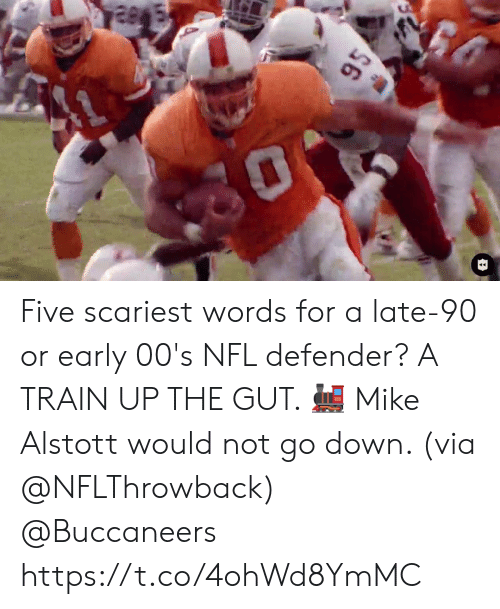 Go Down: $6 Five scariest words for a late-90 or early 00's NFL defender? A TRAIN UP THE GUT. 🚂  Mike Alstott would not go down. (via @NFLThrowback) @Buccaneers https://t.co/4ohWd8YmMC
