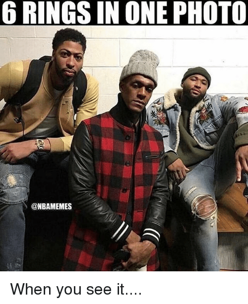 Nba, When You See It, and One: 6 RINGS IN ONE PHOTO  @NBAMEMES When you see it....