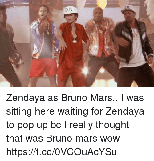 Sitting Here Waiting: :6 Zendaya as Bruno Mars.. I was sitting here waiting for Zendaya to pop up bc I really thought that was Bruno mars wow https://t.co/0VCOuAcYSu
