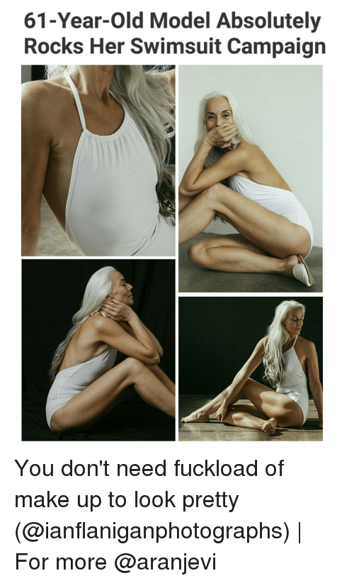 Memes, Models, and Swimsuits: 61-Year-old Model Absolutely  Rocks Her Swimsuit Campaign You don't need fuckload of make up to look pretty (@ianflaniganphotographs)   For more @aranjevi
