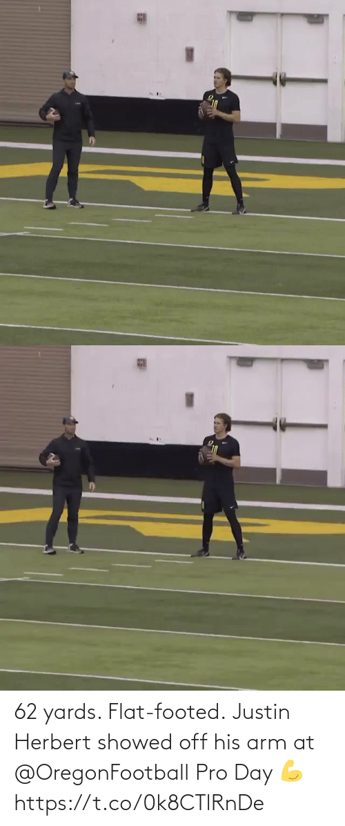 Justin: 62 yards. Flat-footed.  Justin Herbert showed off his arm at @OregonFootball Pro Day 💪 https://t.co/0k8CTlRnDe