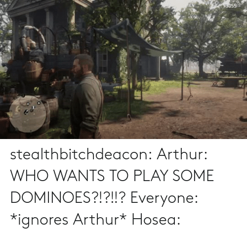 Dominoes: 650ES stealthbitchdeacon:  Arthur: WHO WANTS TO PLAY SOME DOMINOES?!?!!? Everyone: *ignores Arthur* Hosea: