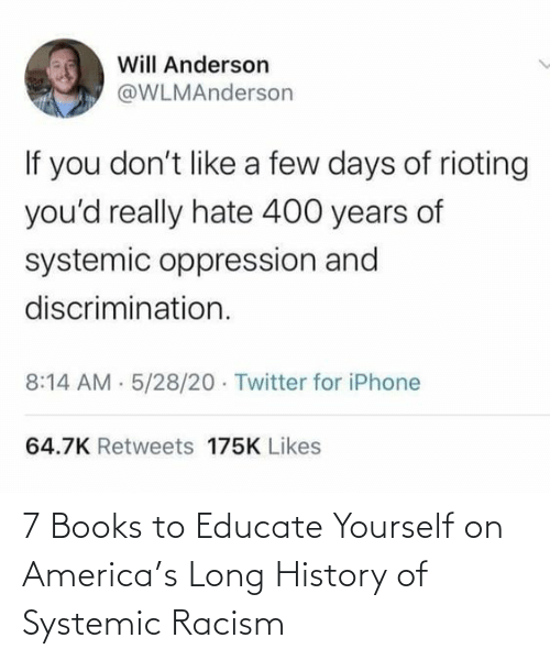 Yourself: 7 Books to Educate Yourself on America's Long History of Systemic Racism