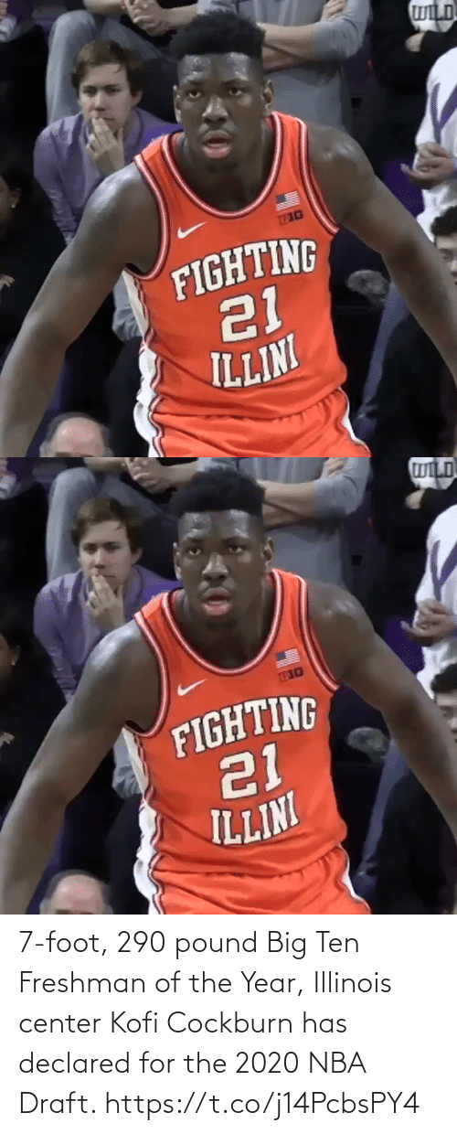 Center: 7-foot, 290 pound Big Ten Freshman of the Year, Illinois center Kofi Cockburn has declared for the 2020 NBA Draft. https://t.co/j14PcbsPY4