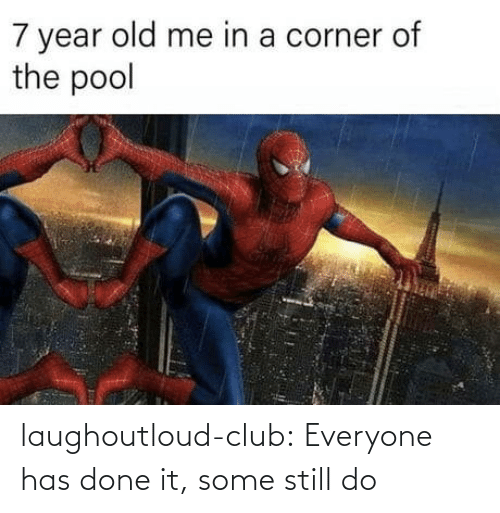 Corner: 7 year old me in a corner of  the pool laughoutloud-club:  Everyone has done it, some still do
