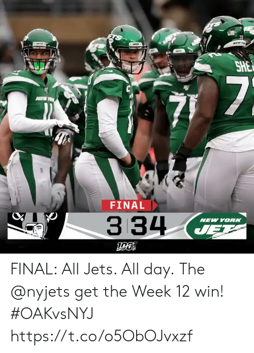Memes, New York, and Jets: 72  NEW TO  SHE  7  FINAL  334  NEW YORK  JET FINAL: All Jets. All day.  The @nyjets get the Week 12 win! #OAKvsNYJ https://t.co/o5ObOJvxzf