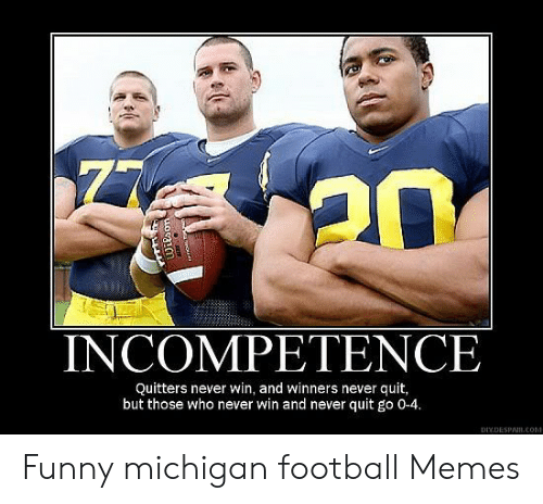 25 Best Memes About Funny Michigan Football Funny Michigan Football Memes