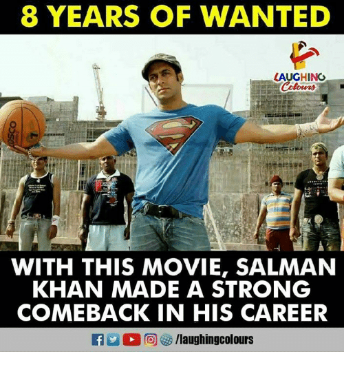 salman: 8 YEARS OF WANTED  LAUGHINGO  WITH THIS MOVIE, SALMAN  KHAN MADE A STRONG  COMEBACK IN HIS CAREER