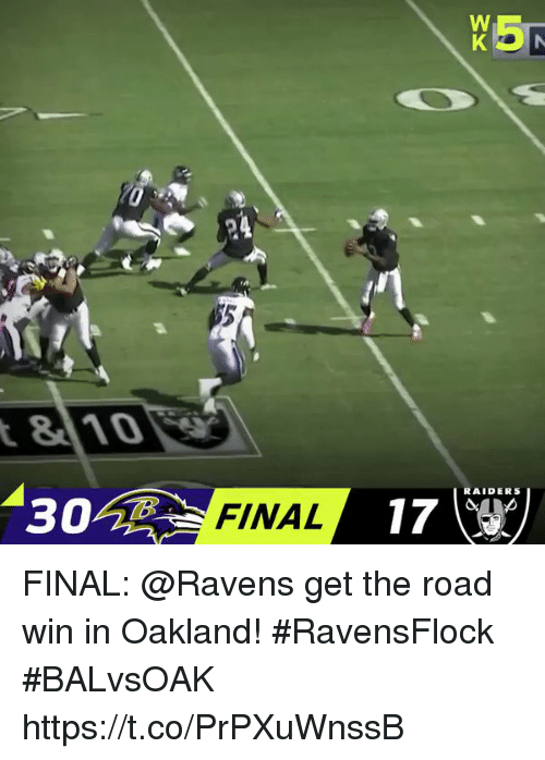 Memes, Raiders, and Ravens: 810  17  RAIDERS  302  FINAL FINAL: @Ravens get the road win in Oakland! #RavensFlock   #BALvsOAK https://t.co/PrPXuWnssB